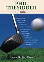 Phil Tresidder On Golf - Phil Tresidder