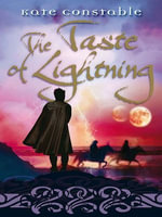 The Taste of Lightning - Kate Constable