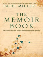 The Memoir Book - Patti Miller