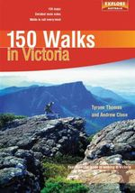 150 Walks in Victoria - Tyrone Thomas