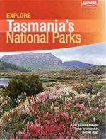 Explore Tasmania's National Parks - Explore Australia