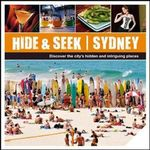 Hide & Seek Sydney : Discover The City's Hidden And Intriguing Places - Australia Explore