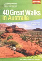 40 Great Walks in Australia - Tyrone Thomas