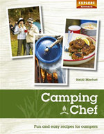 Camping Chef : Explore Australia - Fun And Easy Recipes For Campers - Heidi Marfurt