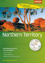 Holiday in Northern Territory - Explore Australia