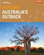 Explore Australia's Outback - Explore Australia Staff