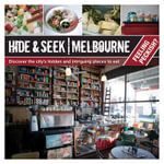 Hide & Seek Melbourne : Feeling Peckish? - Explore Australia