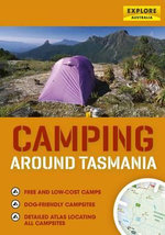 Camping around Tasmania - Explore Australia