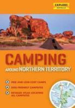 Camping Around Northern Territory - Explore Australia
