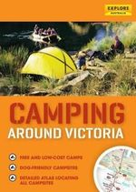 Camping Around Victoria - Explore Australia