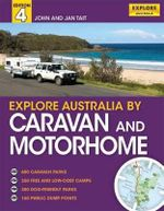 Explore Australia by Caravan and Motorhome - Jan Tait