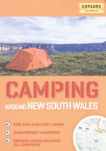 Camping Around New South Wales - Explore Australia