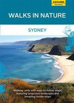 Walks in Nature : Sydney - Explore Australia