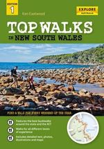 Top Walks in New South Wales - Ken Eastwood