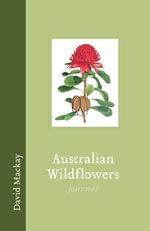 Australian Wildflowers Journal - Explore Australia