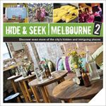 Hide & Seek Melbourne 2 : 2nd edition - Explore Australia