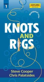 Knots and Rigs - Steve Cooper
