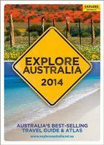 Explore Australia 2014 : Explore Australia