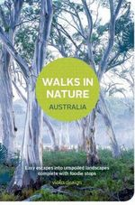 Walks in Nature : Australia - Viola Design