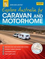 Explore Australia by Caravan and Motorhome : 5th Edition - Jan Tait