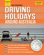 Driving Holidays Around Australia - Atkinson Lee