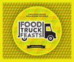 Food Truck Feasts - Erika Budiman
