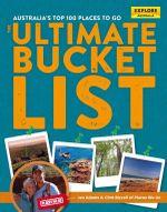 Australia's Top 100 Places to Go : The Ultimate Bucket List - Jen Adams