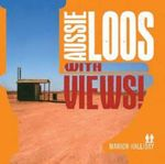Aussie Loos with Views - Marion Halliday