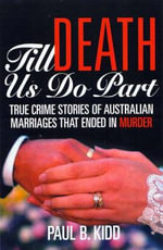 Till Death Do Us Part - Paul B. Kidd