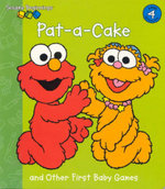 Sesame Street Beginnings :  Pat-a-cake and Other First Baby Games : Level 4 - Tom Brannon
