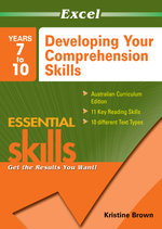 Excel Developing Your Comprehension Skills : Years 7-10 - Excel