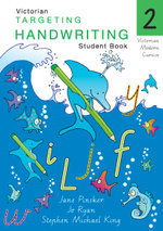 Targeting Handwriting : VIC Year 2 Student Book - Jane Pinsker
