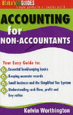 Accounting for Non-accountants : Blake's Go Guides - Kelvin Worthington