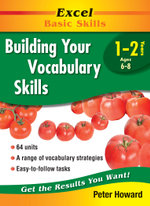 Build Your Vocabulary Skills : Excel Basic Skills Ser. - Peter Howard