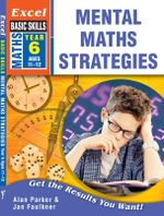 Mental Maths Strategies Year 6 : Excel Basic Skills - Excel