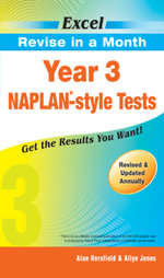 Year 3 NAPLAN-style Tests : Excel Revise in a Month - Horsfield & Jones