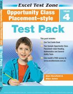 Opportunity Class Placement-Style  - Test Pack : Excel Test Zone - Year 4 - Alan Horsfield