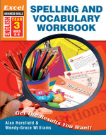Excel Advanced Skill - Spelling and Vocabulary Workbook Year 3 : Excel Basic Skills - Alan Horsfield