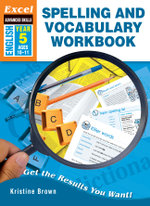 Spelling and Vocabulary Skills Workbook : Year 5 - Kristine Brown