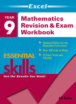 Mathematics Revision and Exam Workbook 1 Year 9 : Excel Essential Skills - A.S. Kalra