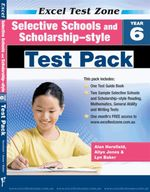 Selective Schools and Scholarship-style Test Pack - Year 6 - Alan Horsfield