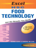 Excel HSC Food Technology : Excel Study Guides   - Donna Kerr