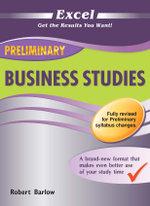 Excel Preliminary Business Studies Guide - Year 11 - Robert Barlow