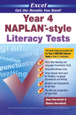 Excel Year 4 NAPLAN-style Literacy Tests : Get the Results You Want! - Alan Horsfield