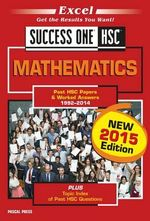 Excel Success One HSC Mathematics : New 2015 Edition - 2015 Edit