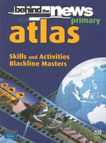 Behind the News : Primary Atlas: Skills and Activities: Blackline Masters - Raymond Pask
