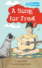 A Song For Fred : Rigby Blueprints Upper Primary B Unit 4 The Spirit of OZ - Rushby Pamela