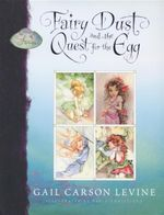 Fairy Dust and the Quest for the Egg - Gail Carson Levine