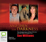 And Then Darkness - Sur Williams