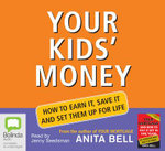 Your Kids' Money - Anita Bell